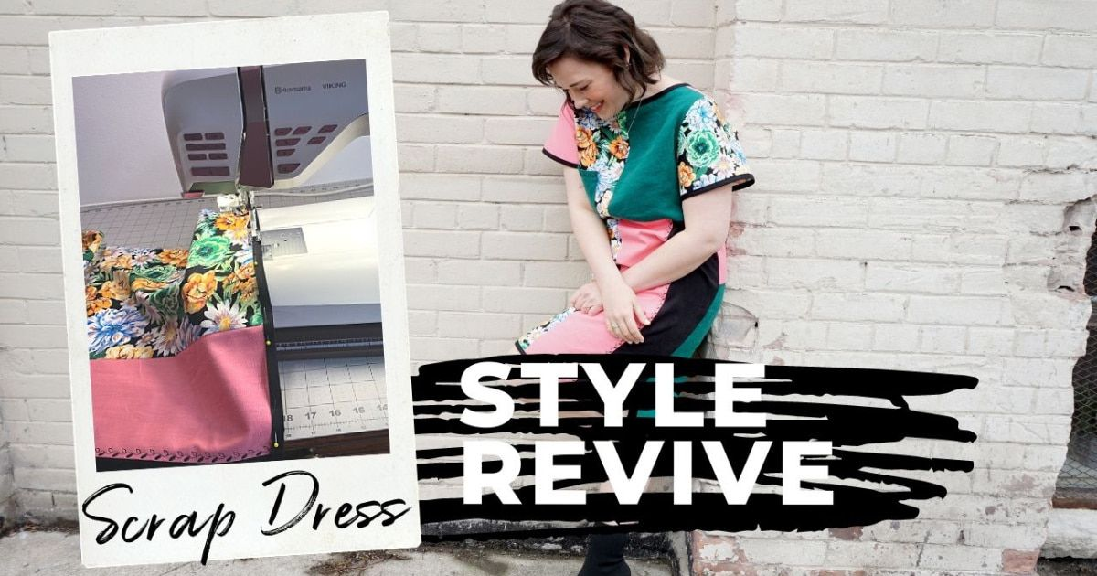 Style Revive Header - Scraps into a Dress