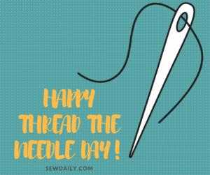 Thread The Needle Day