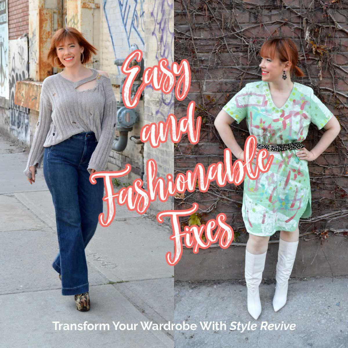 Style Revive Season 1 - Episode 4 Easy and Fashionable Fixes