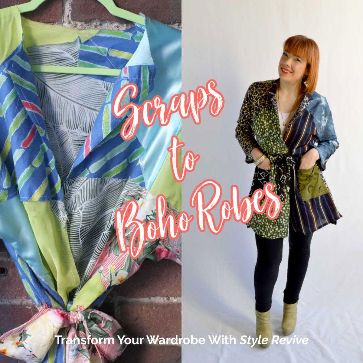 Style Revive Season 1 - Episode 5 Scraps to Boho Robes