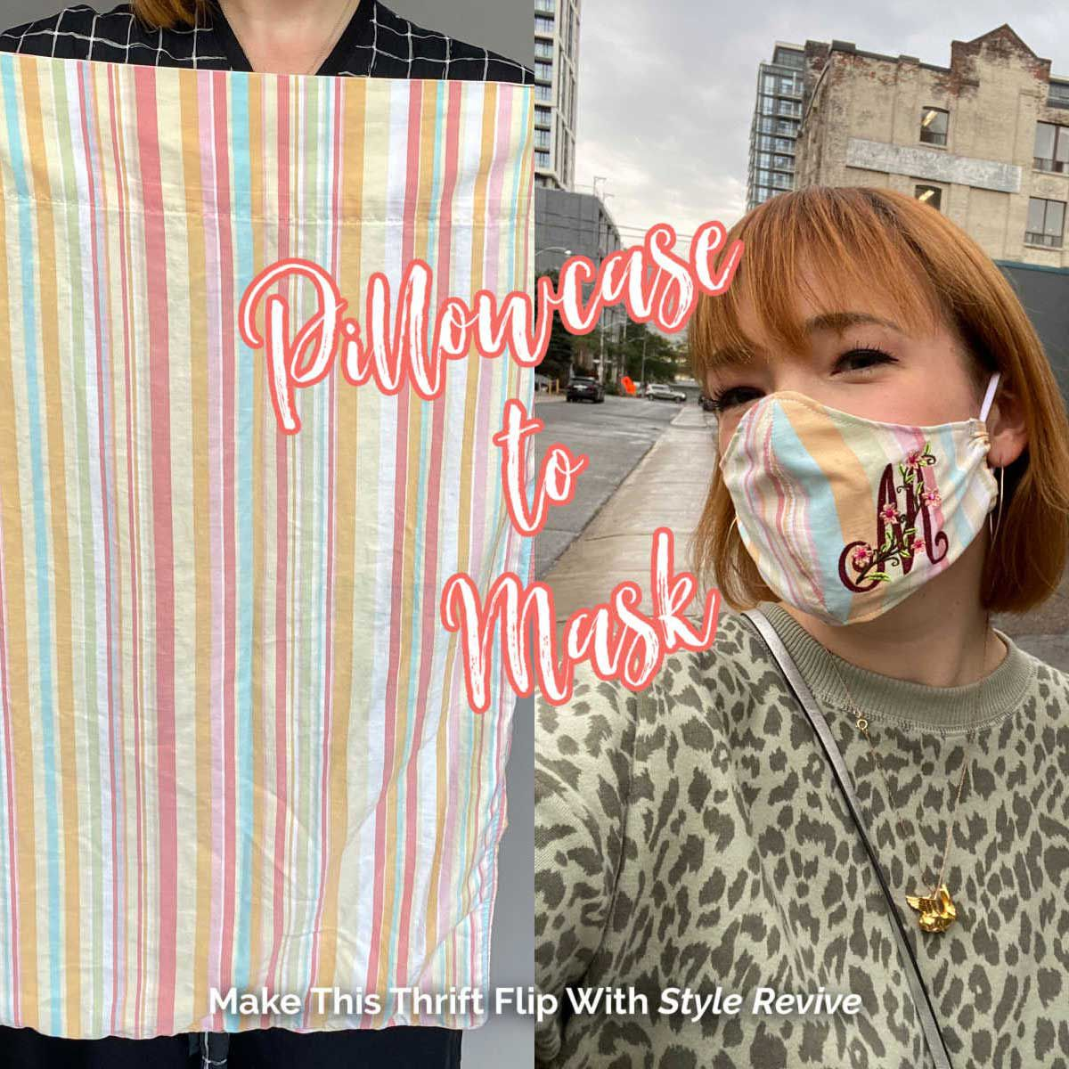 Thirft flip a pillowcase to mask with this episode of Style Revive